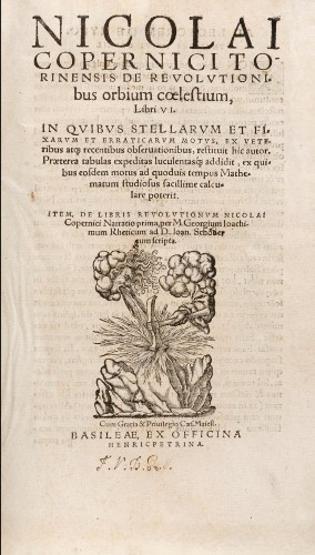 De revolutionibus orbium coelestium (On the revolutions of the heavenly spheres), written by Polish astronomer Nicolaus Copernicus (1473–1543) and published just before his death, placed the sun at the center of the universe and argued that the Earth moved across the heavens as one of the planets.